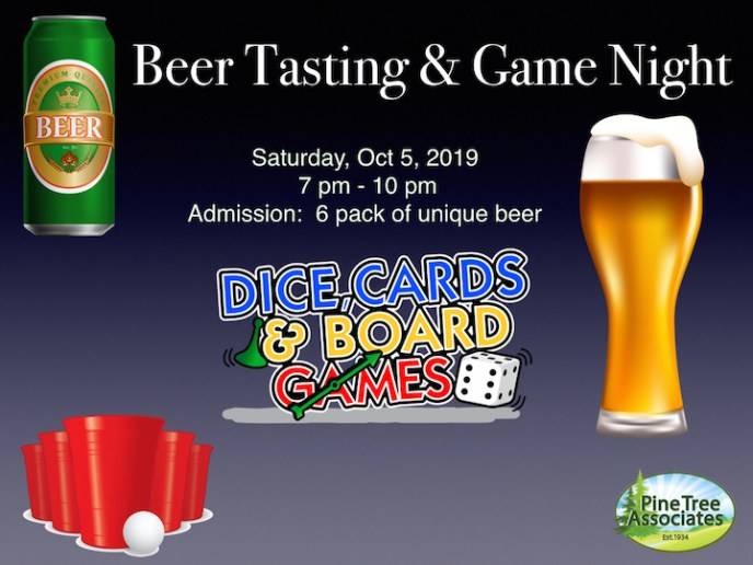 Beer tasting and game night at Pine Tree!