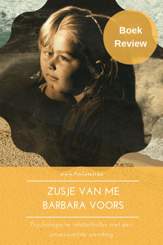 Boek Review - Zusje van Me - Barbara Voors - Psychologische relatiethriller