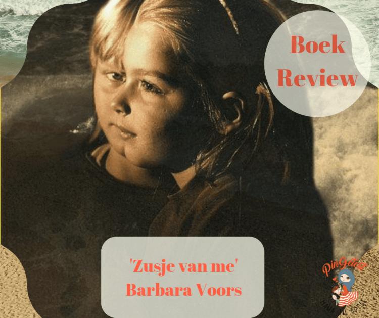 Boek Review - Zusje van me - Barbara Voors @PinGetest - Boek Getest (1)