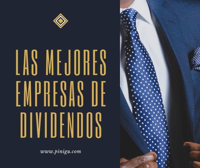 Las mejores empresas de dividendos