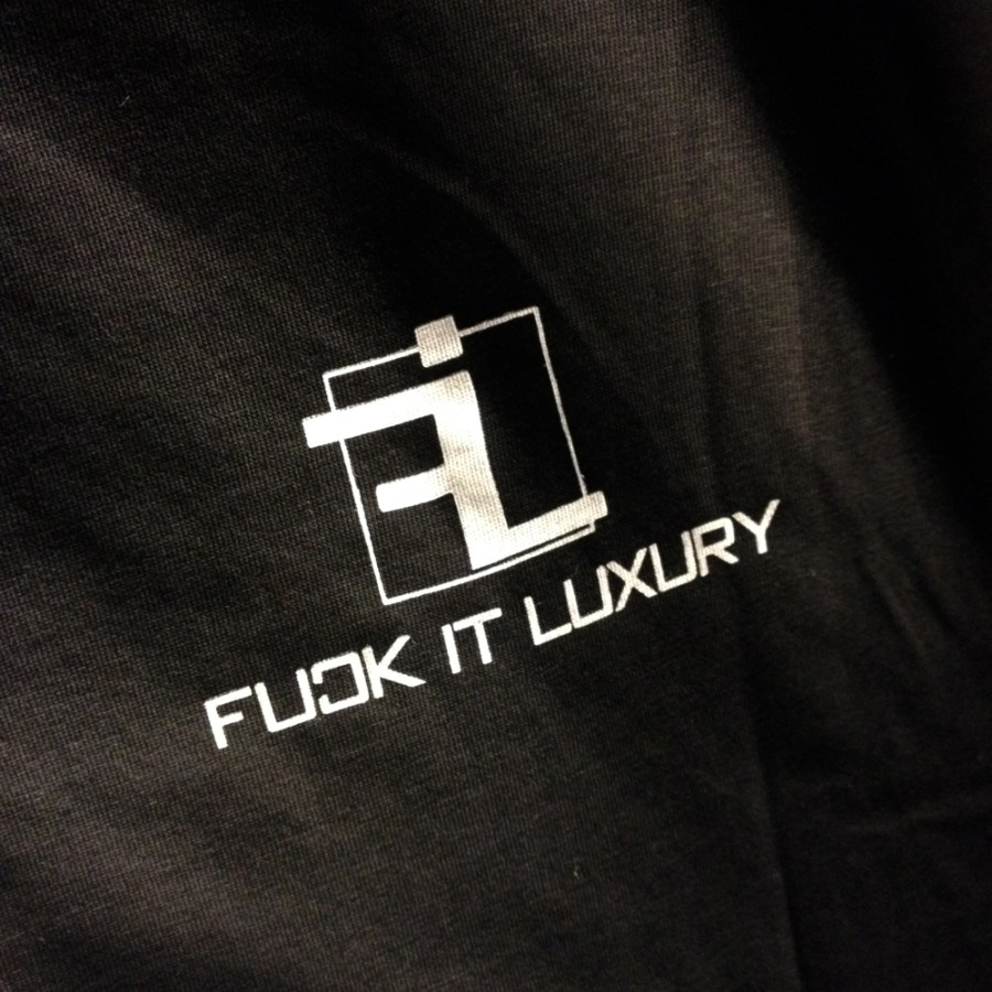 Fuck it Luxury
