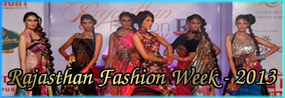 rajasthan fashion week (RFW) - 2013