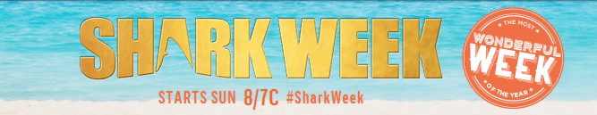 "Image with the text ""Shark Week, starts sunday at 8/7c"""