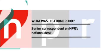 2. What was his former job? Senior correspondent on NPR's national desk.