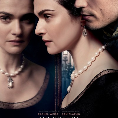 My Cousin Rachel ~ Trailer and Poster Debut