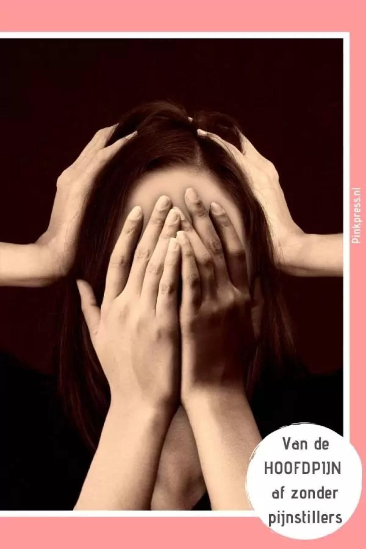 van de hoofdpijn af zonder pijnstillers - Van je hoofdpijn af zonder pijnstillers