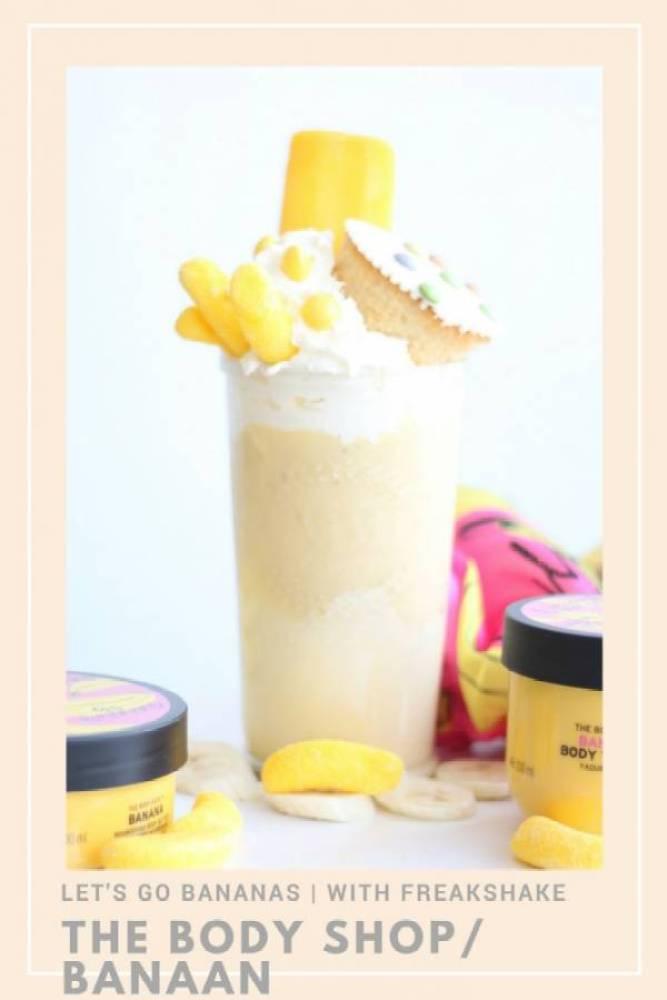 the body shop banaan review met freakshake recept - Let's go bananas met de Limited Edition Banana-lijn van The Body Shop