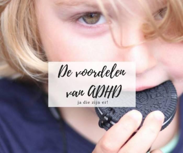 de voordelen van ADHD - Dit zijn de allerleukste voordelen bij ADHD!