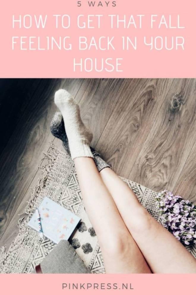 How to get the fall back in your house - 5 Manieren voor het warme herfstgevoel in huis