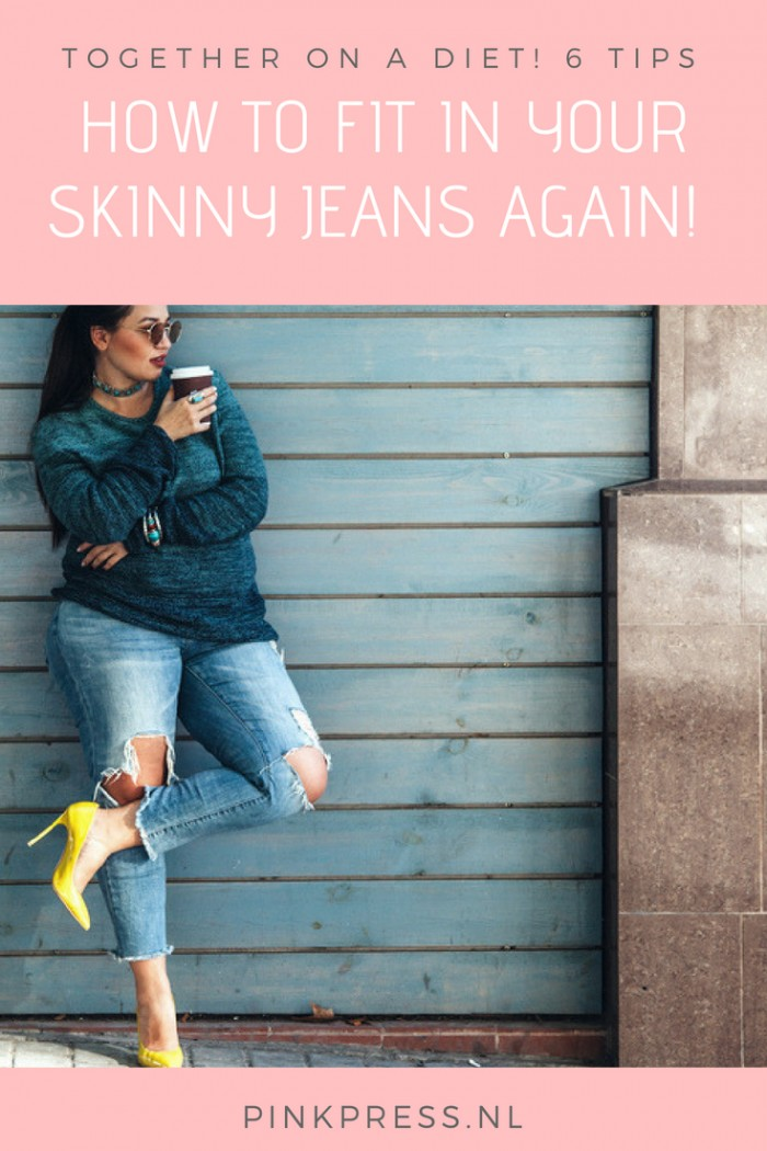 Skinny jeans this is how you will fit back in to your skinny jeans - Met deze 7 tips pas jij zo weer in je favo skinny jeans!