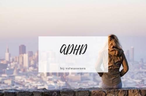 ADHD volwassenen - Ik heb ADHD   ik ben hetzelfde als jij maar dan anders