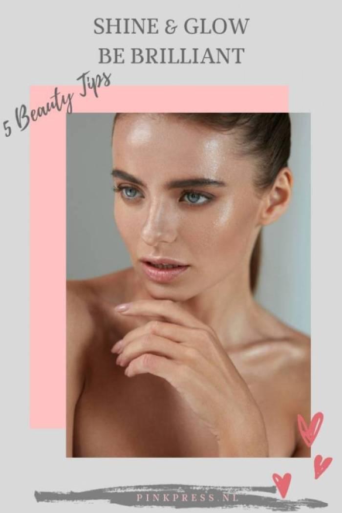 glow and shine met deze beauty tips - Glam & Glowing | 7 glanzende beauty tips om thuis te doen