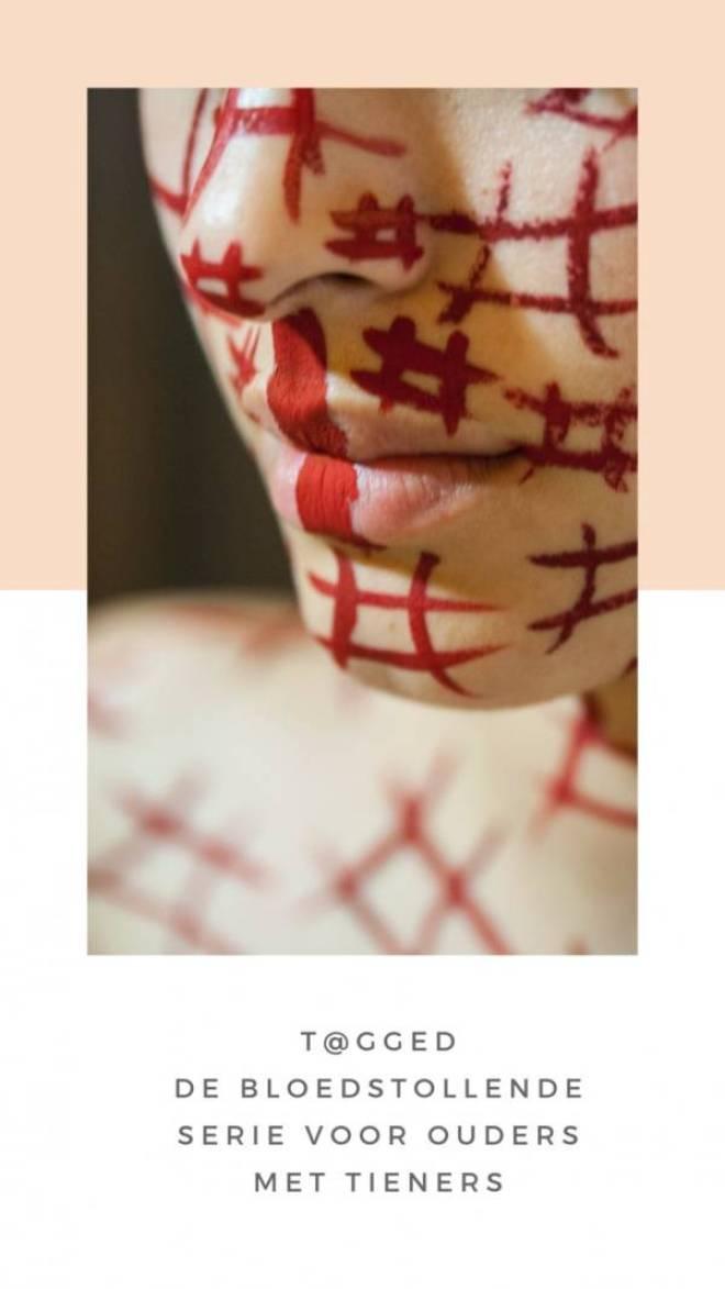 Tagged De bloedstollende serie voor ouders met tieners - T@gged! | De bloedstollende serie voor ouders met tieners