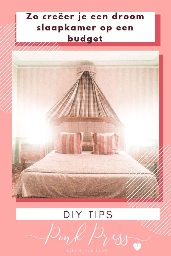 Zo creëer je een droom slaapkamer op een budget - Zo creëer je een droom slaapkamer op een budget