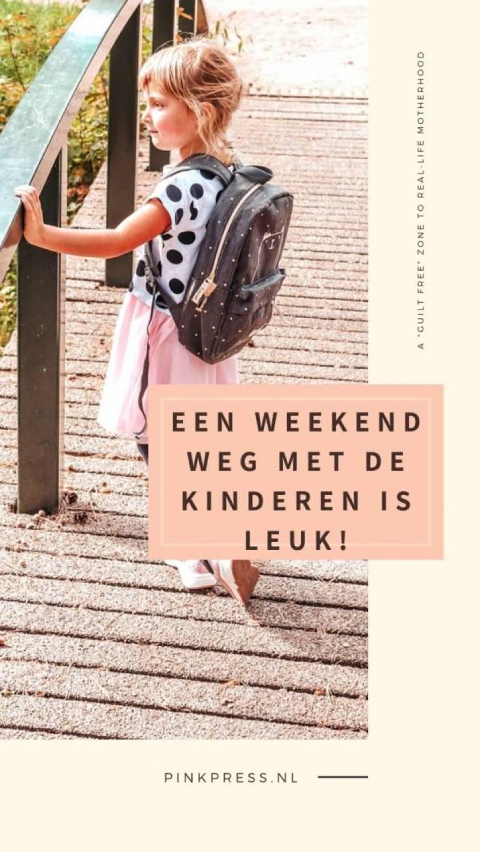 weekend weg met kinderen - Weekendje weg met de kids? Easy en leuk!