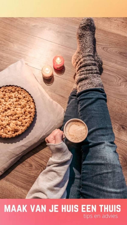 maak van je huis een thuis - Zo maak je van een huis echt een warm en veilig thuis