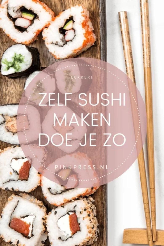 zelf sushi maken doe je zo