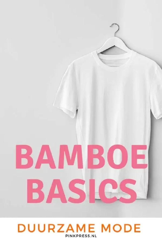 Bamboe basics - duurzame mode