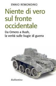 Ennio Remondino - Niente di vero sul fronte occidentale
