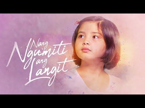 Nang Ngumiti Ang Langit October 18, 2021