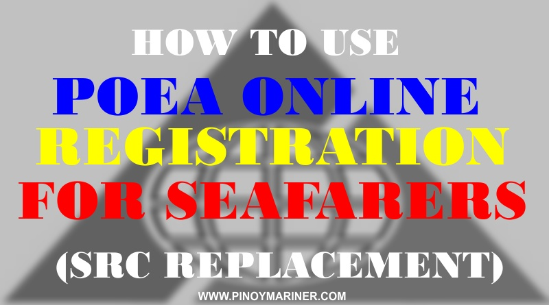 How To Use POEA Online Seafarer Registration (Replacement of SRC)