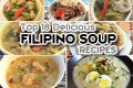 Top 18 Delicious Filipino Soup Recipes for Rainy days