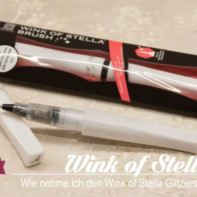 Quick-Tipp #5 – Wink of Stella