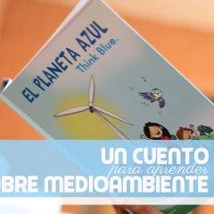 El Planeta Azul, un Cuento para Cuidar el Medioambiente