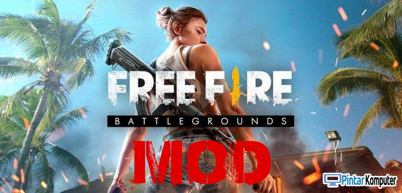 DOWNLOAD FREE FIRE MOD