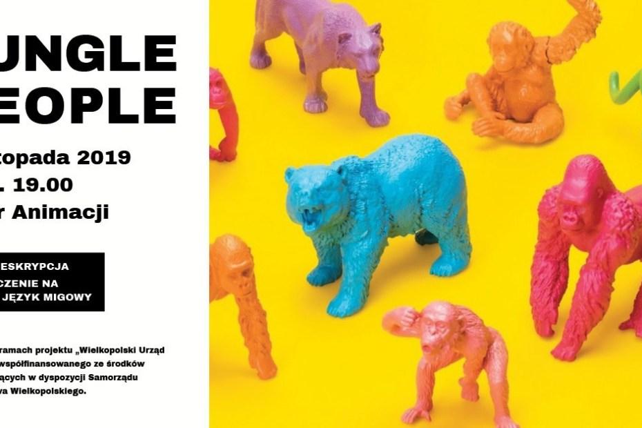 Plakat promujący spektakl Jungle People