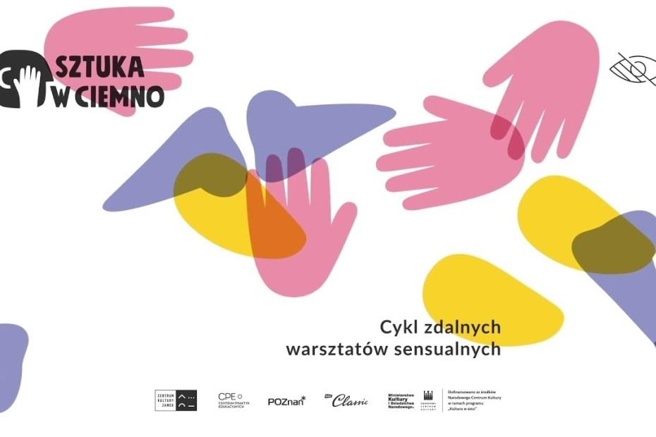 Plakat projektu Sztuka w Ciemno
