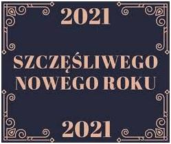 Kartka okolicznościowa z napisem Szczęśliwego Nowego Roku 2021
