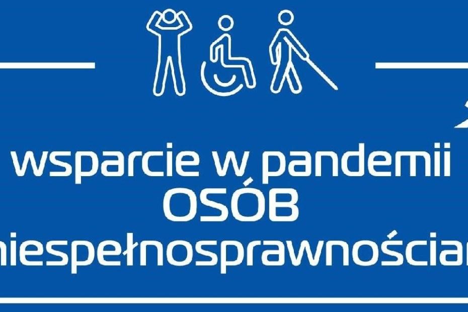 Grafika, na niebieskim tle białe obrazki przedstawiające osoby z niepełnosprawnościami i biały podpis wsparcie w pandemii osób z niepełnosprawnościami