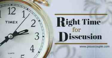 right time for disscusion