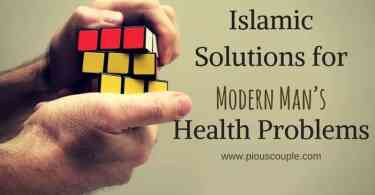 Islamic Solutions for Modern Man's Health Problems