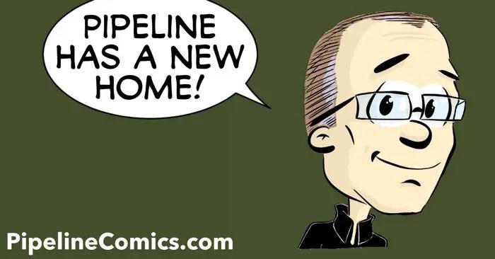 Pipeline has a new home at PipelineComics.com