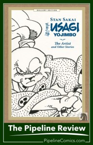 The Pipeline Review of the Stan Sakai Usagi Yojimbo Gallery Edition
