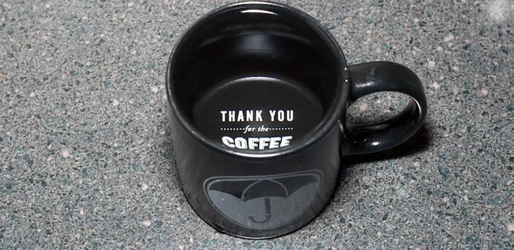 The Umbrella Academy mug thanks you for the coffee.