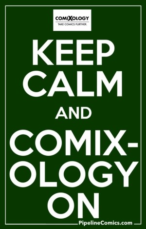 Keep Calm and Comixology On