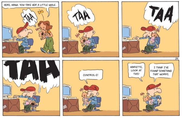 In this strip, CTRL-Z works on babies. Wish that were true in real life, too....