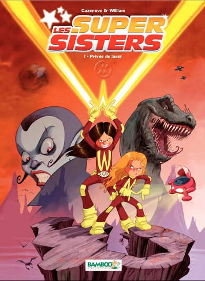 Super Sisters, by the makers of Les Sisters