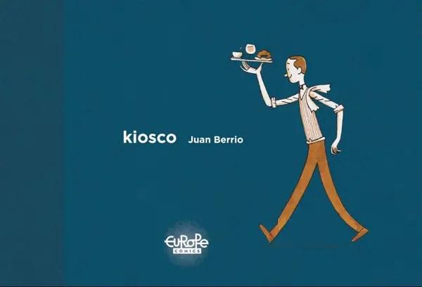 Kiosco by Juan Berrrio cover art