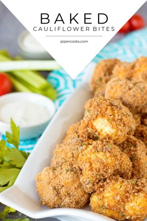 Baked Cauliflower Bites, a.k.a. Cauliflower Wings Recipe by Pipercooks