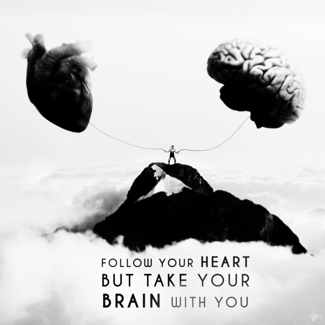Man with both hands holding brain and heart. He is standing on a peak in the sky. Motivational quote.