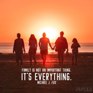 inspirational-Family quote. family walking back from the beach. Beautiful sunset behind them.