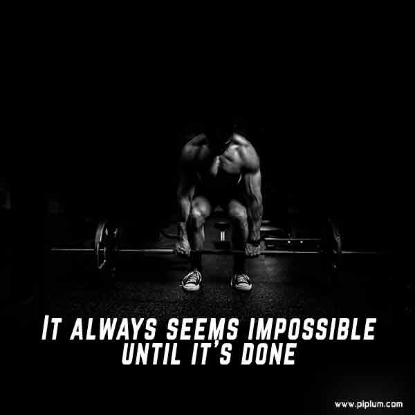 It-always-seems-impossible-until-it's-done-motivational-hard-work-quote