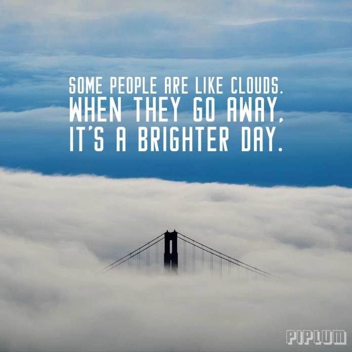 Funny quote. Top of the bridge is hardly visible.