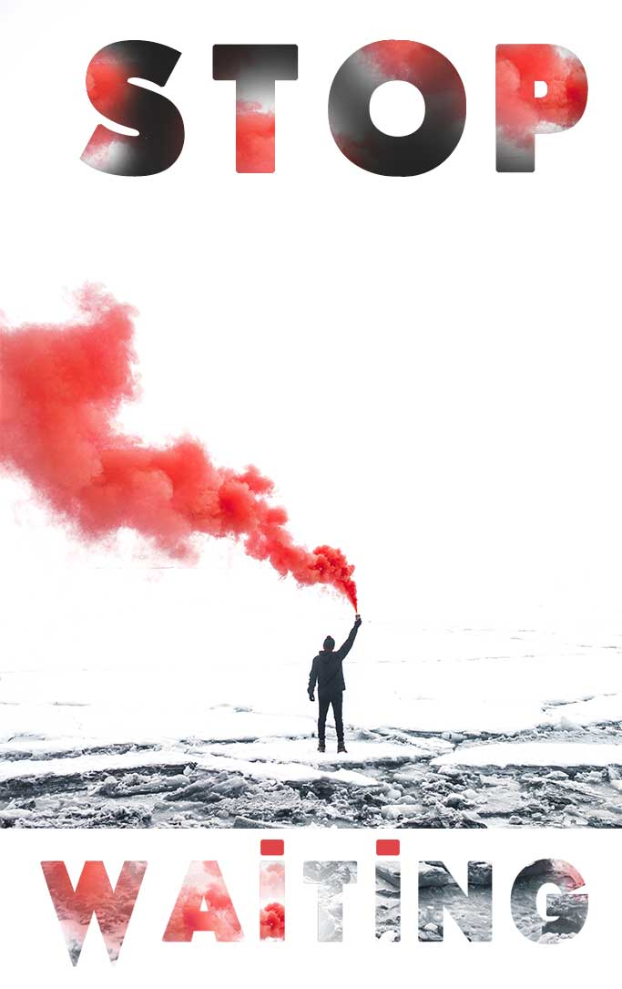 Red-flare-smoke-winter-man-snow-Stop-Waiting-Motivational-Quote-By-Piplum