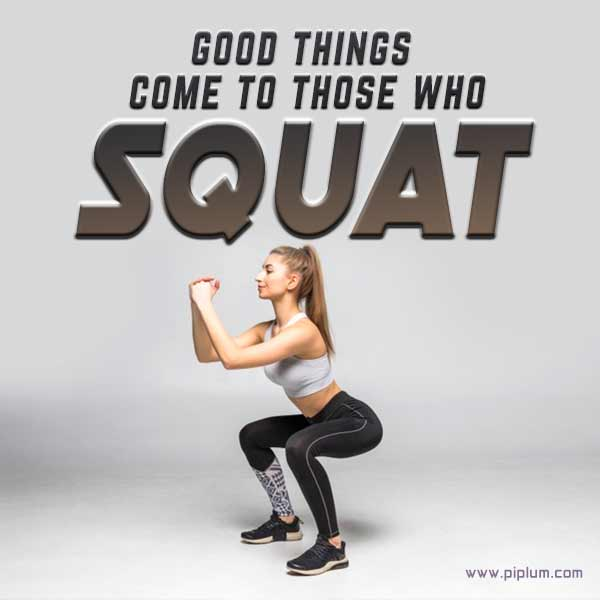 Good-things-come-to-those-who-squat-inspiring-gym-quote-for-women