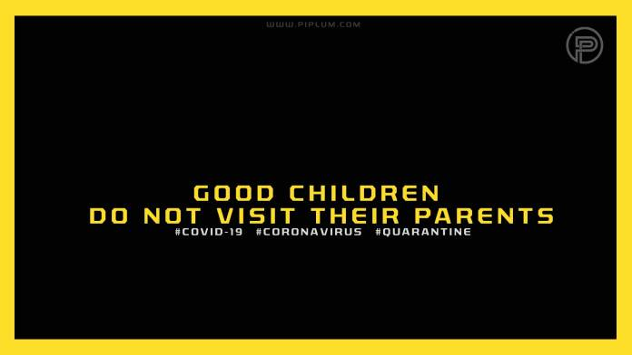 Good-children-do-not-visit-their-parents-Stay-isolated-Funny-Coronavirus-poster